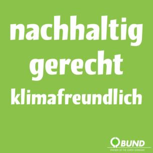 """Themenbild """"nachhaltig, gerecht, klimafreundlich"""""""