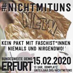 #nichtmituns: Großdemonstration gegen Wahl des Thüringer Ministerpräsidenten mit Stimmen der AfD